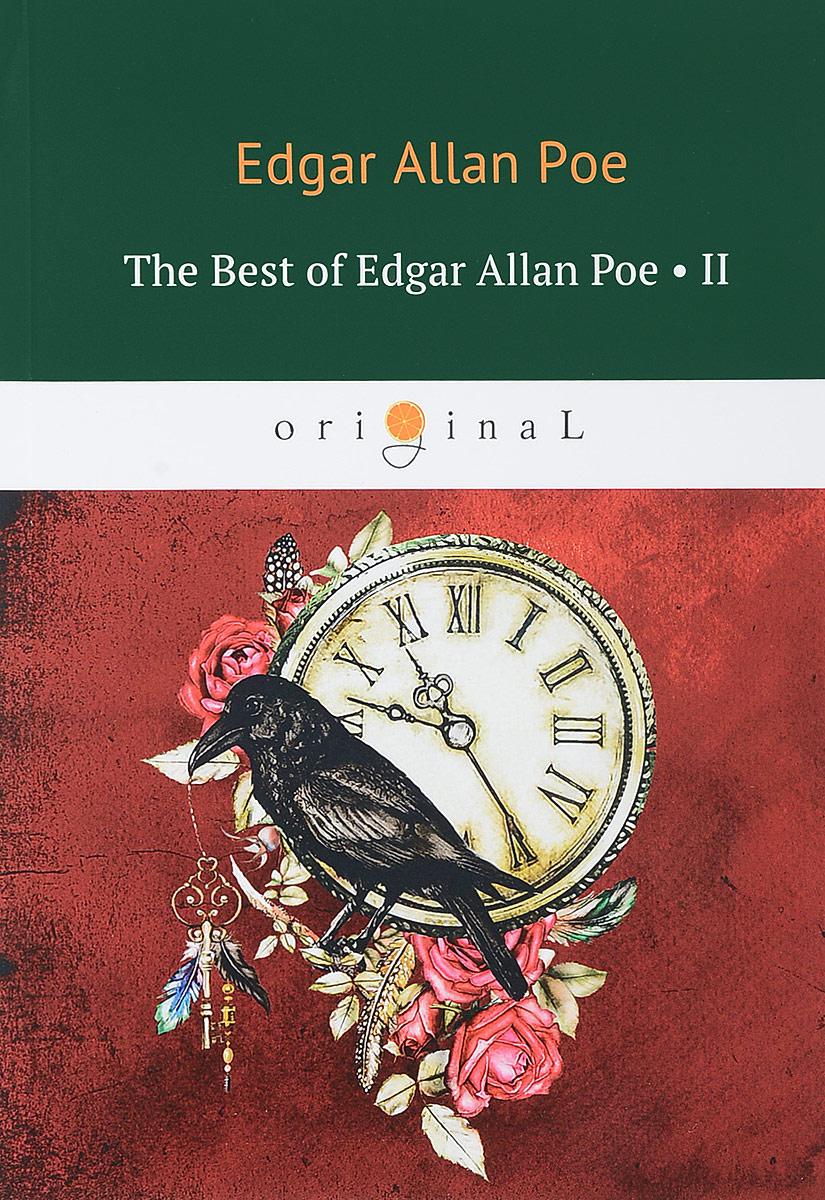 The Best of Edgar Allan Poe. Vol. 2 . Эдгар Аллан По. Избранное edgar allan poe punase surma mask