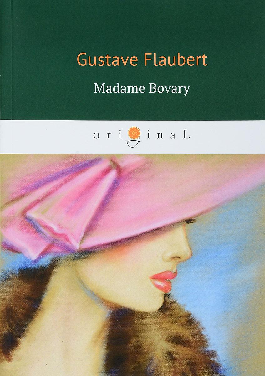Gustave Flaubert Madame Bovary madame bovary cd