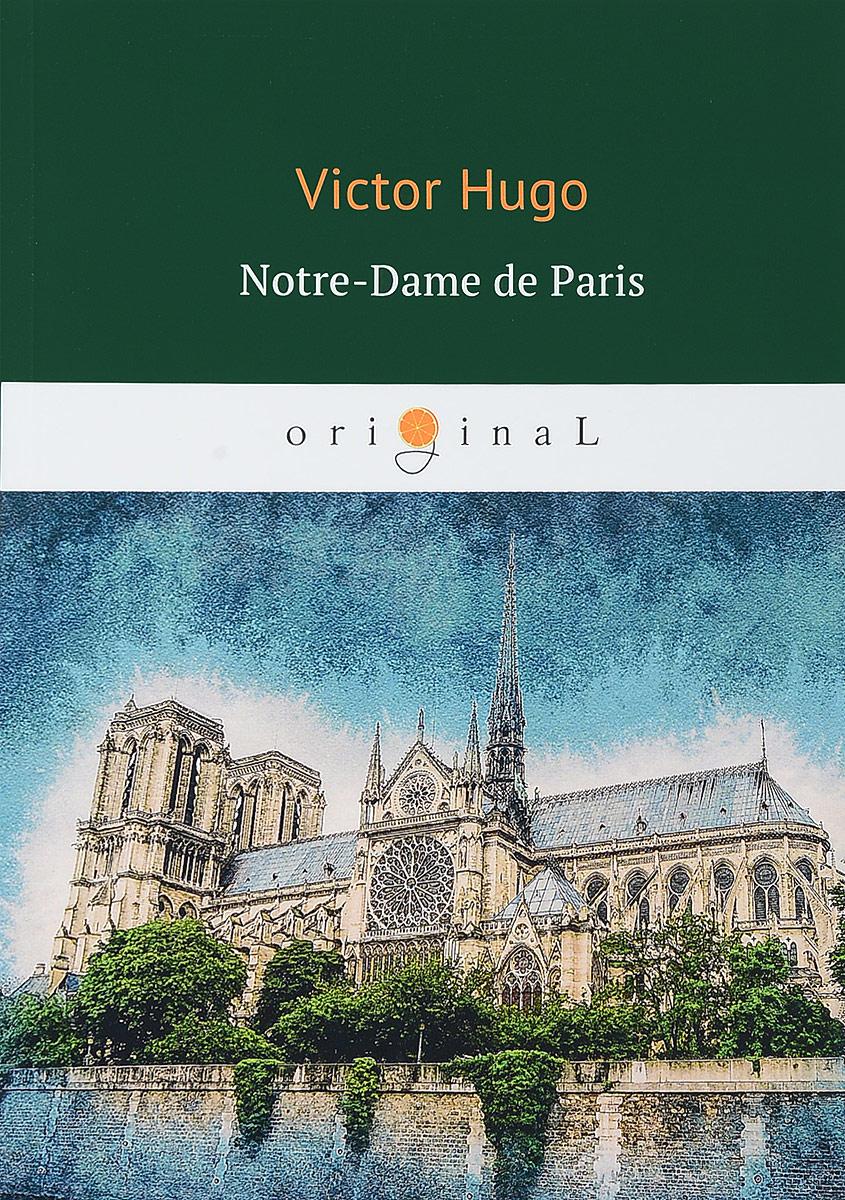 Victor Hugo Notre-Dame de Paris the hunchback of notre dame stuttgart