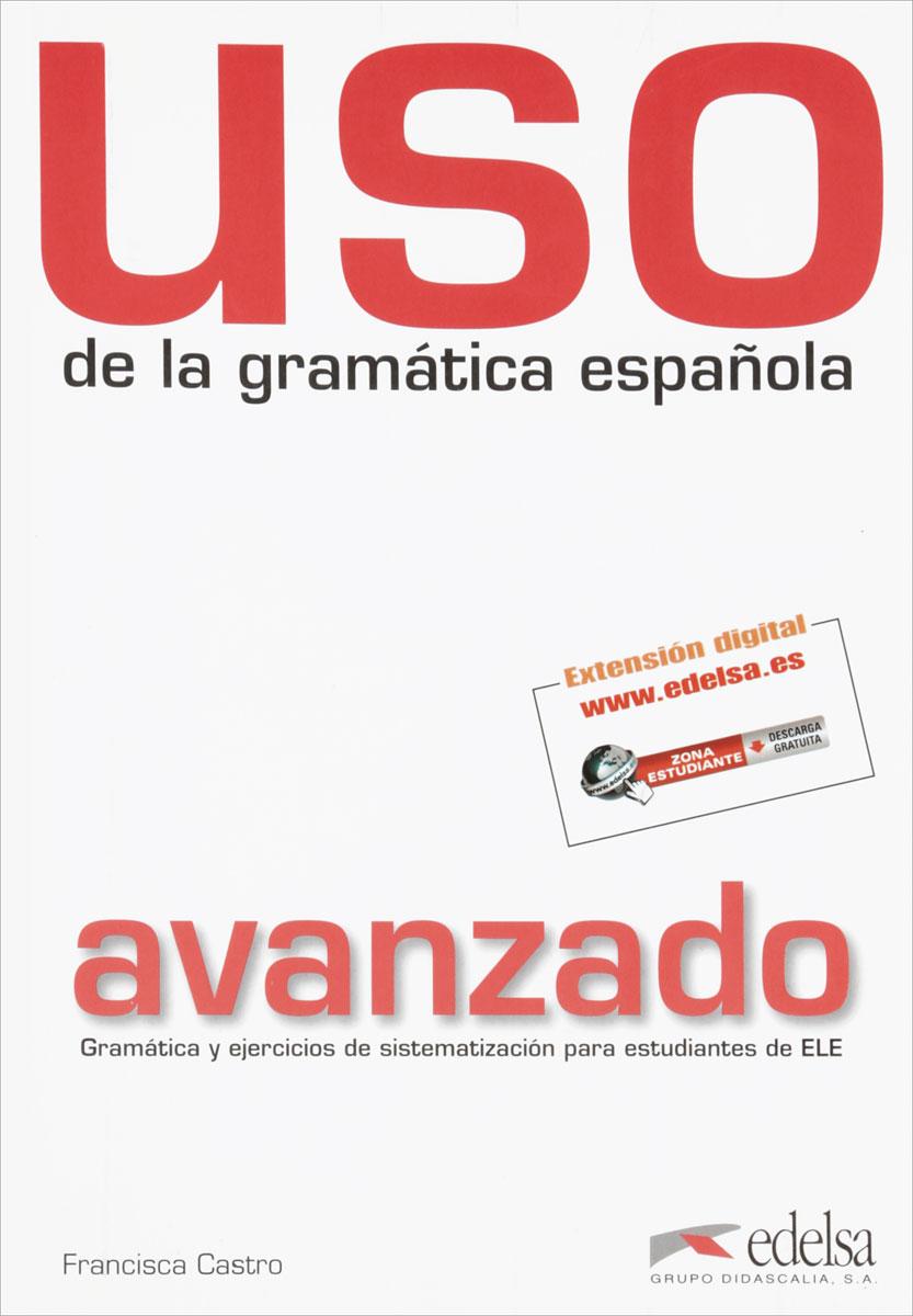 Uso de la gramatica espanola: Avanzado
