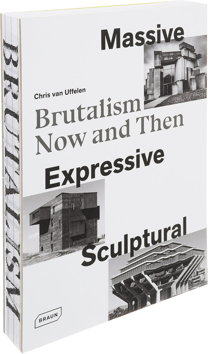 Massive, Expressive, Sculptural: Brutalism Now and Then the carpenters now and then