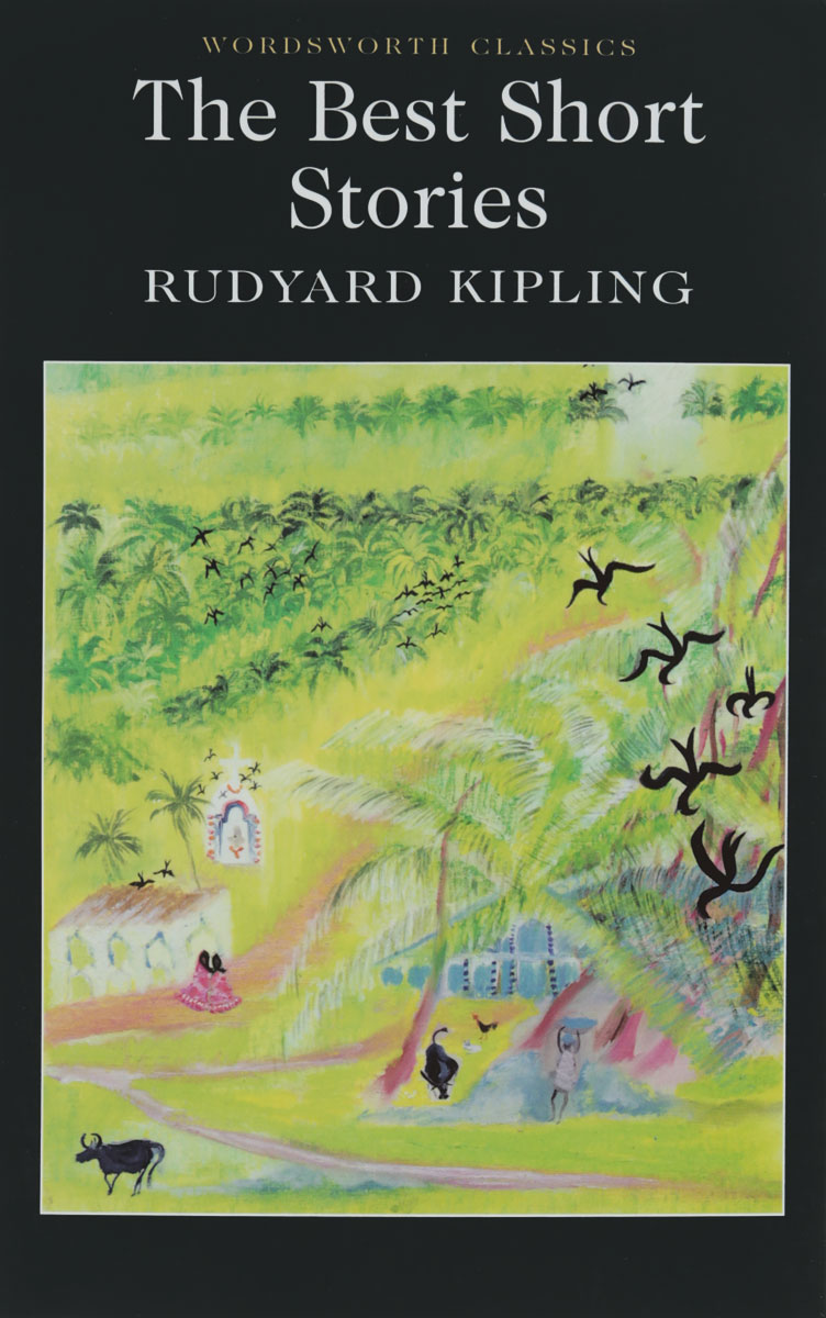 Rudyard Kipling: The Best Short Stories kipling r the cоllected poems of rudyard kiplihg