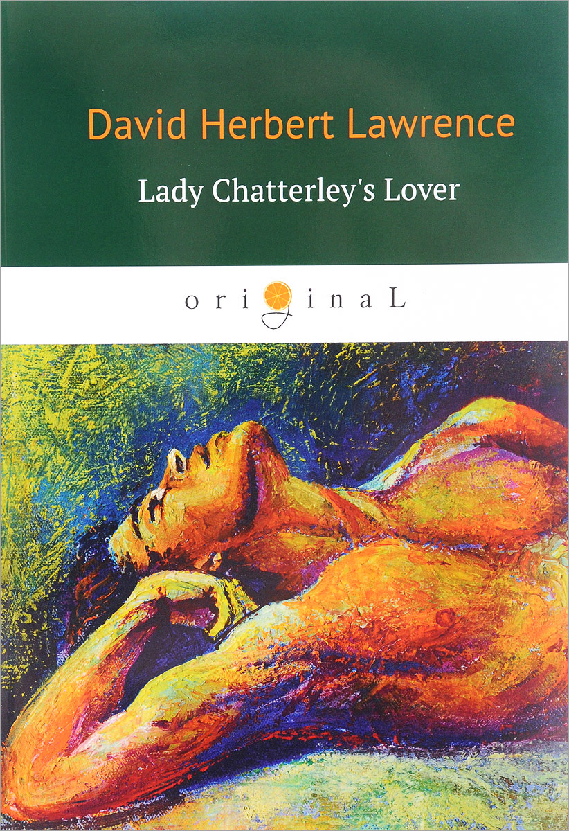 Lawrence D.H. Lady Chatterley's Lover / Любовник леди Чаттерлей victims stories and the advancement of human rights