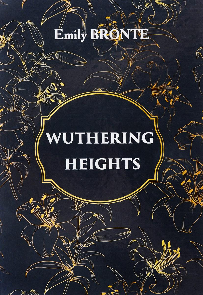 E. Bronte Wuthering Heights / Грозовой перевал bronte e wuthering heights грозовой перевал роман на англ яз