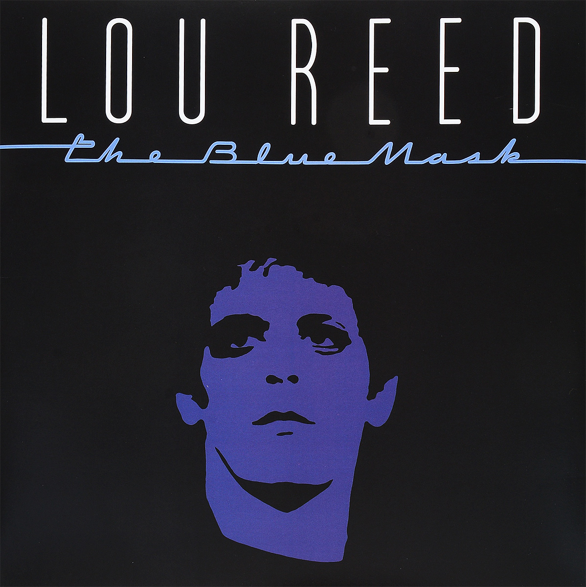 Лу Рид Lou Reed. The Blue Mask (LP) lou reed lou reed berlin
