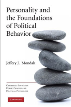 Personality and the Foundations of Political Behavior personality traits