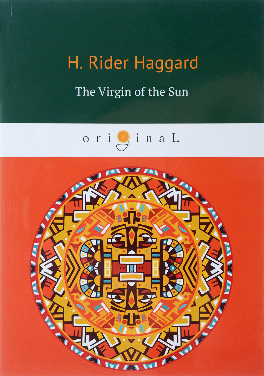 H. Rider Haggard The Virgin of the Sun h rider haggard the wanderer's necklace