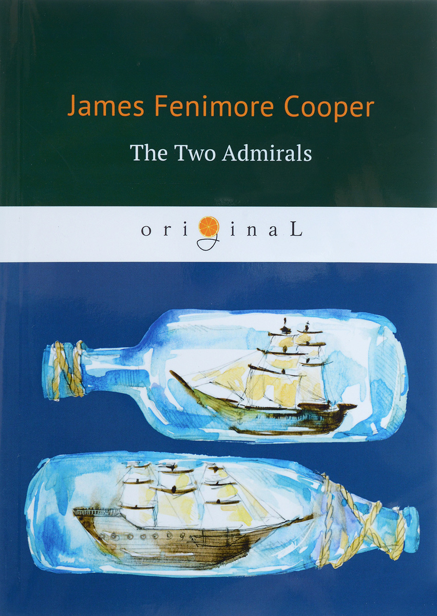 James Fenimore Cooper The Two Admirals cape of storms – novel