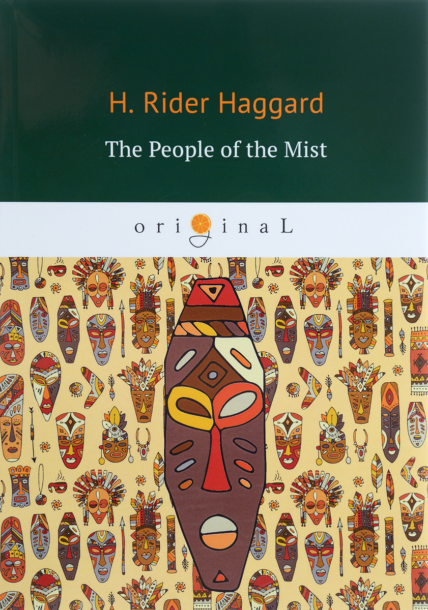 H. R. Haggard The People of the Mist sugar and slavery family and race