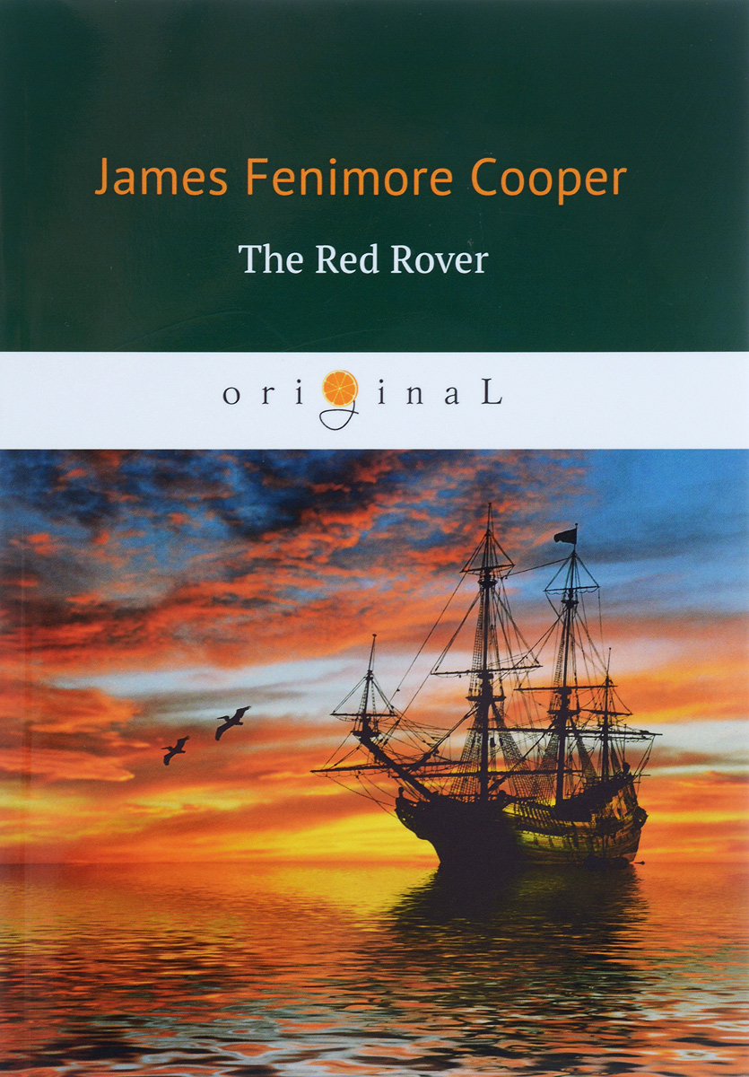 James Fenimore Cooper The Red Rover / Красный корсар