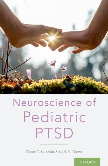 Neuroscience of Pediatric PTSD cognitive neuroscience instructors support package – the biology of the mind 3e dvd