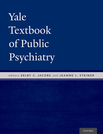 Yale Textbook of Public Psychiatry philosophical issues in psychiatry iv