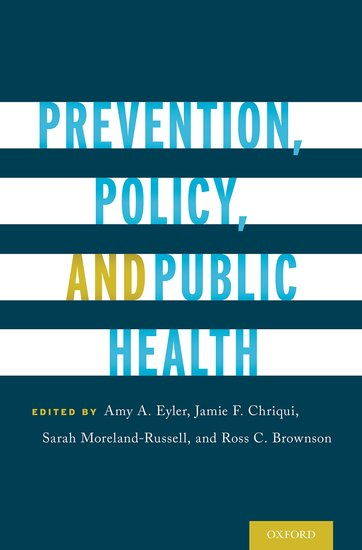 Prevention, Policy, and Public Health colin jones office markets and public policy