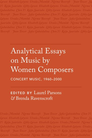 Analytical Essays on Music by Women Composers: Concert Music from 1960-2000 a history of western music 4e ise paper