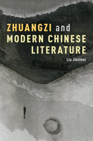 Zhuangzi and Modern Chinese Literature lateness and modern european literature