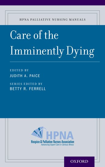 Care of the Imminently Dying the diagnosis and management of agitation