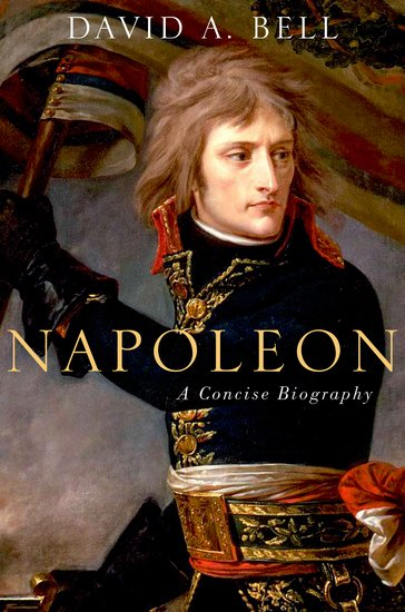 Napoleon: A Concise Biography david jackman the compliance revolution