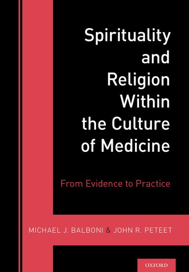 Spirituality and Religion Within the Culture of Medicine jane zuckerman n principles and practice of travel medicine