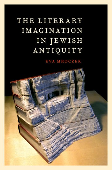 The Literary Imagination in Jewish Antiquity