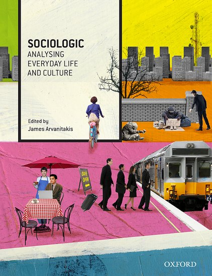 Sociologic: Analysing Everyday Life and Culture sociologic  analysing everyday life and culture