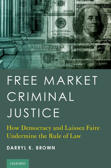 Free Market Criminal Justice democracy in america nce