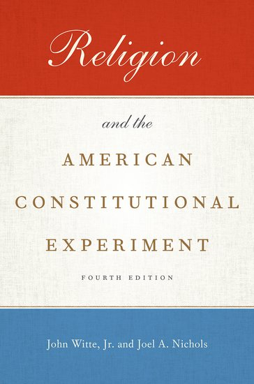 Religion and the American Constitutional Experiment in a state of being religious abdullahi an na im and the secular