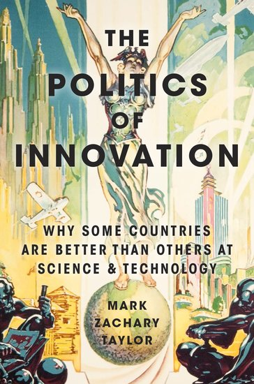 The Politics of Innovation the art and politics of science