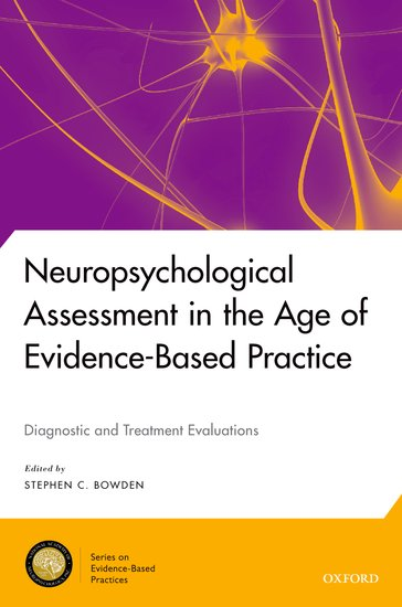 Neuropsychological Assessment in the Age of Evidence-Based Practice neuropsychological functions in depression with anxiety disorders