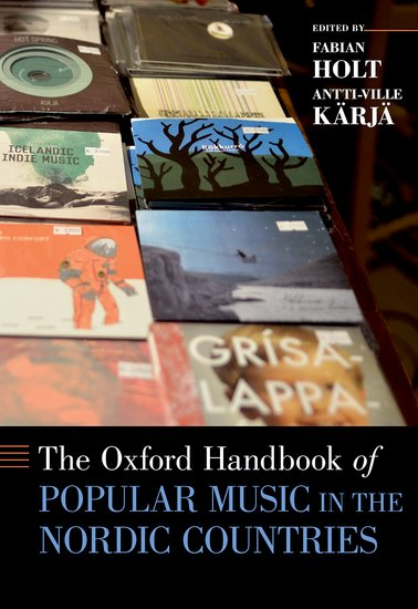 The Oxford Handbook of Popular Music in the Nordic Countries keith negus popular music in theory