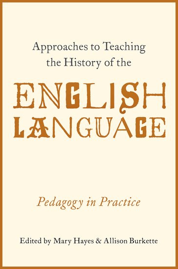 Approaches to Teaching the History of the English Language the use of song lyrics in teaching english tenses