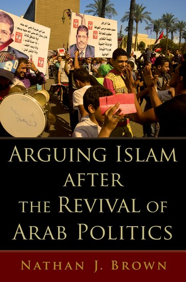 Arguing Islam after the Revival of Arab Politics promoting social change in the arab gulf