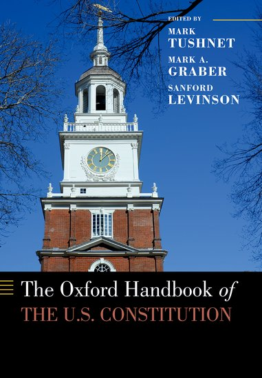 The Oxford Handbook of the U,S, Constitution the alabama state constitution