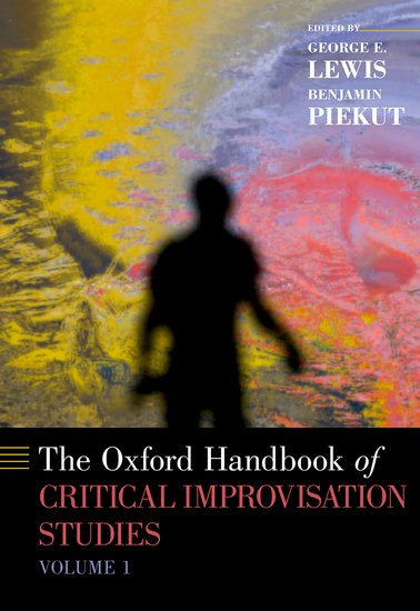 The Oxford Handbook of Critical Improvisation Studies, Volume 1 oxford handbook of surgical nursing