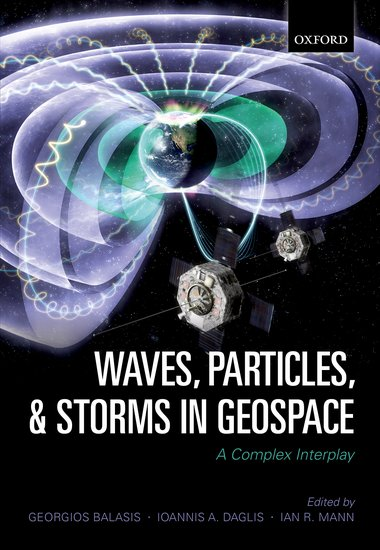 Waves, Particles, and Storms in Geospace the book of space
