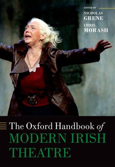 The Oxford Handbook of Modern Irish Theatre the oxford handbook of early modern european history 1350 1750