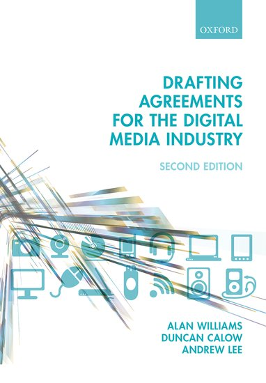 Drafting Agreements for the Digital Media Industry