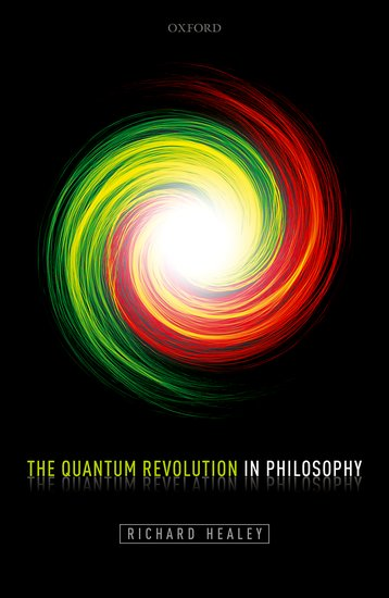 The Quantum Revolution in Philosophy quantum field theory and the standard model