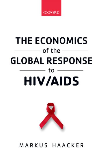 The Economics of the Global Response to HIV/AIDS hiv and aids