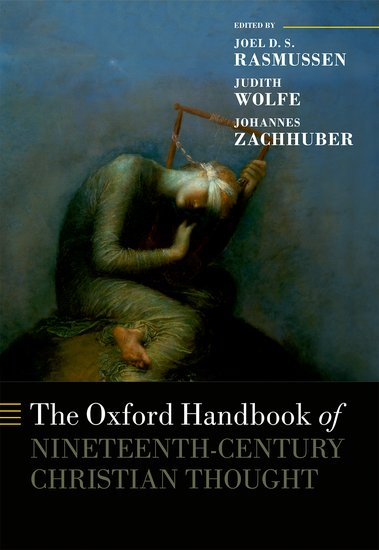 The Oxford Handbook of Nineteenth-Century Christian Thought christian szylar handbook of market risk