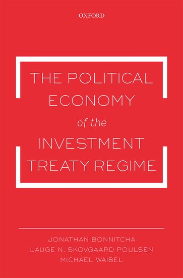 The Political Economy of the Investment Treaty Regime chinese outward investment and the state the oli paradigm perspective
