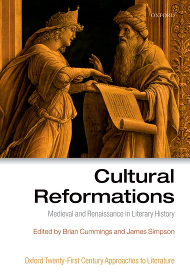 Cultural Reformations the oxford english literary history
