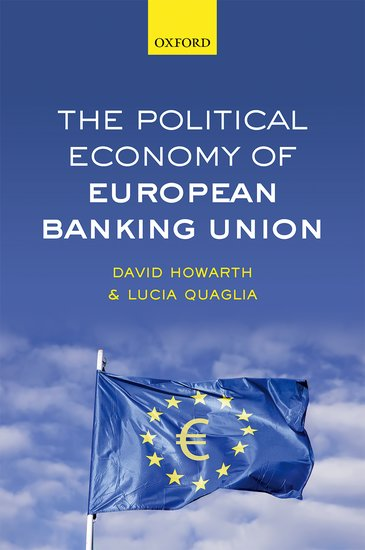 The Political Economy of European Banking Union state of the union