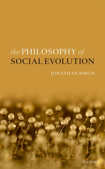 The Philosophy of Social Evolution social evolution
