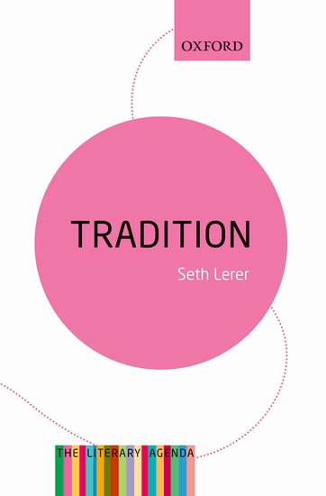 Tradition: A Feeling for the Literary Past