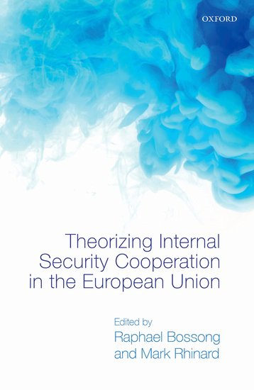 Theorizing Internal Security in the European Union affair of state an