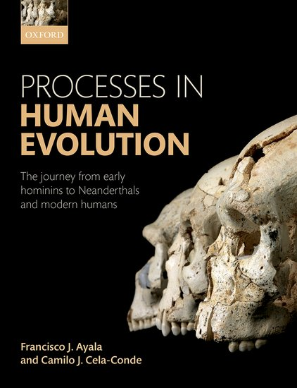 Processes in Human Evolution evolution development within big history evolutionary and world system paradigms