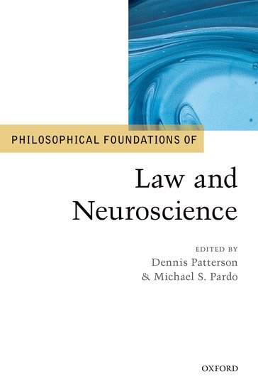 Philosophical Foundations of Law and Neuroscience philosophical issues in psychiatry iv