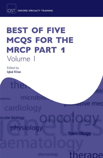 Best of Five MCQs for the MRCP Part 1 Volume 1