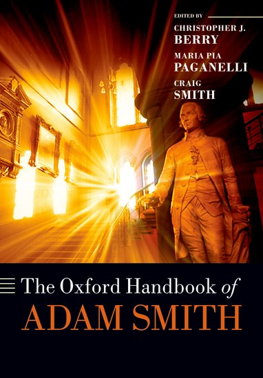 The Oxford Handbook of Adam Smith stephen moore an inquiry into the nature and causes of the wealth of states how taxes energy and worker freedom change everything