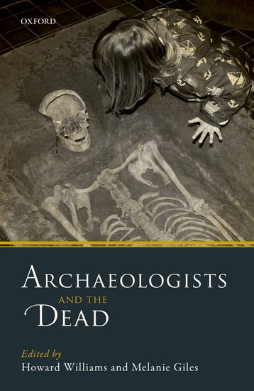 Archaeologists and the Dead